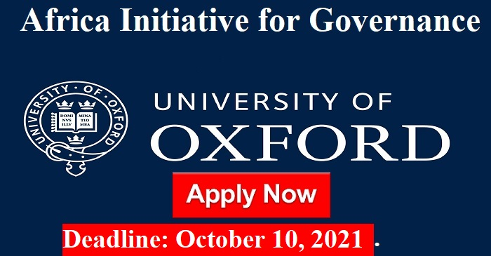 Africa Initiative for Governance (AIG) 2022/23 Scholarships at the University of Oxford