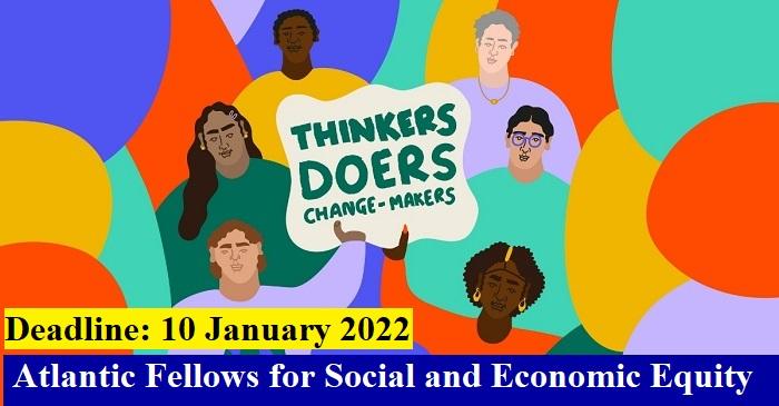 Apply for Atlantic Fellows for Social and Economic Equity Program 2022-23!